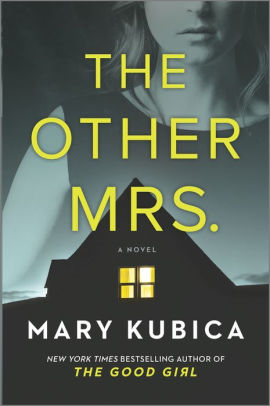 the other mrs. mary kubica