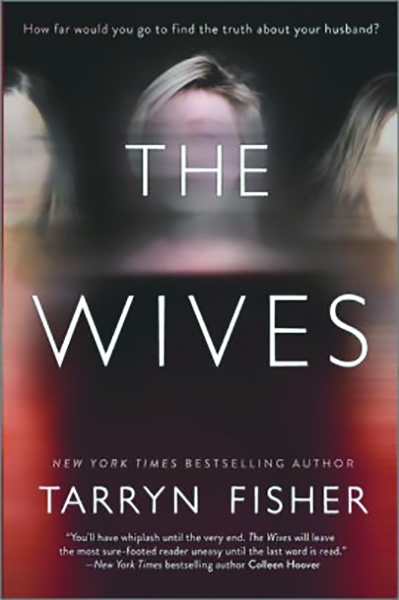the wives tarryn fisher