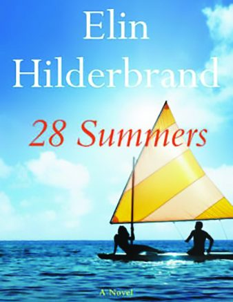 """Review """"28 Summers"""" By Elin Hilderbrand"""
