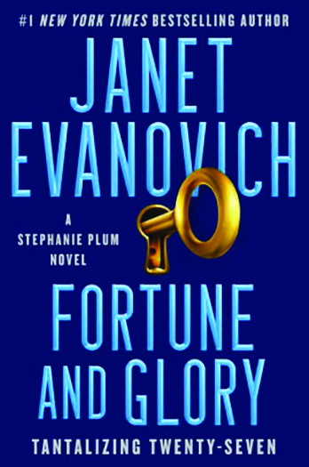 Review FORTUNE AND GLORY By Janet Evanovich
