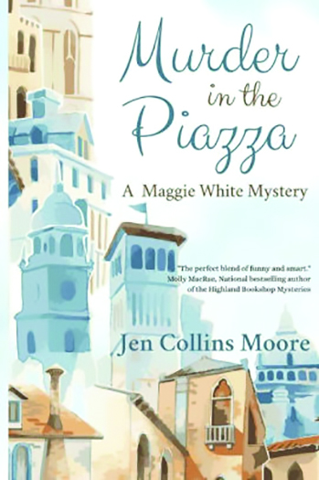 Review MURDER IN THE PIAZZA By Jen Collins Moore